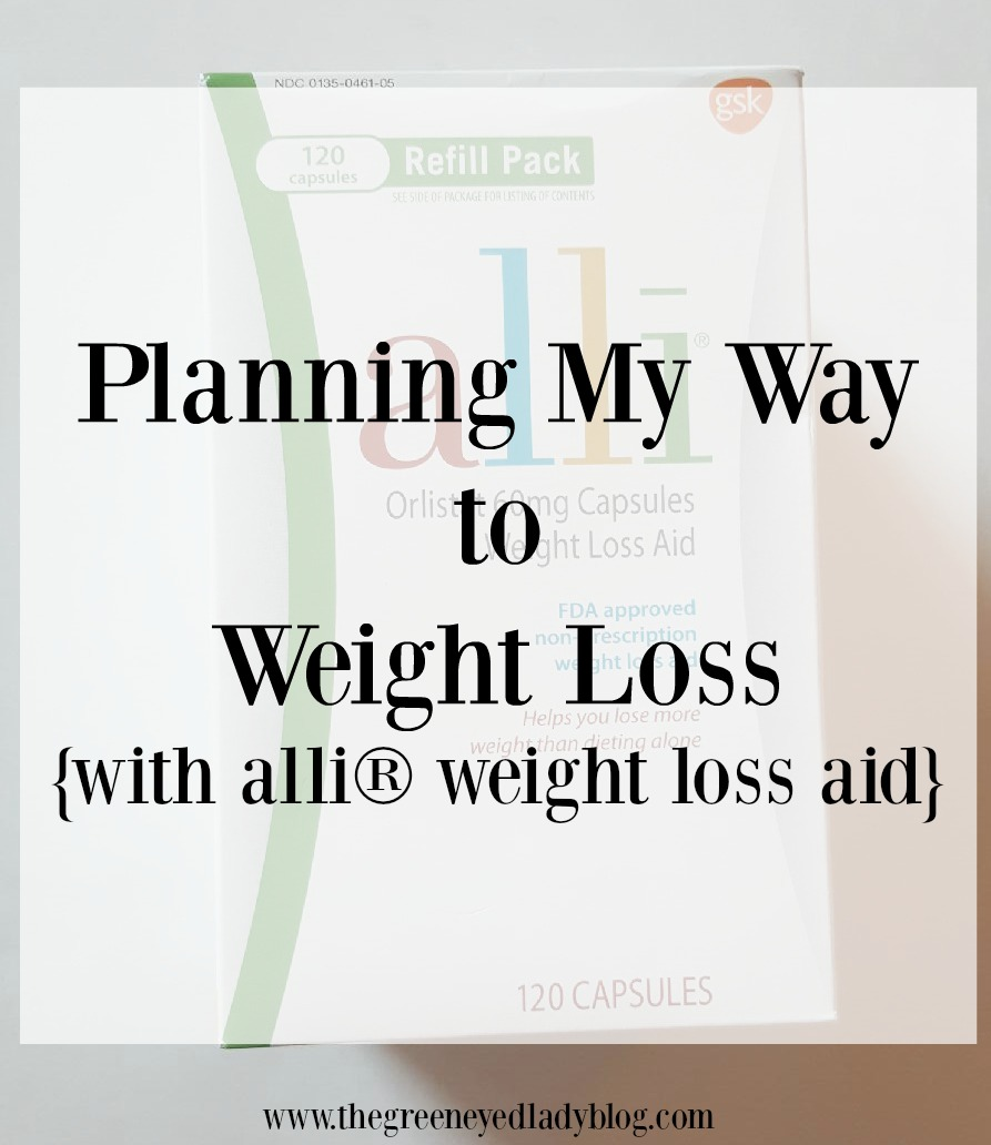 Planning My Way to Weight Loss {with alli® weight loss aid}