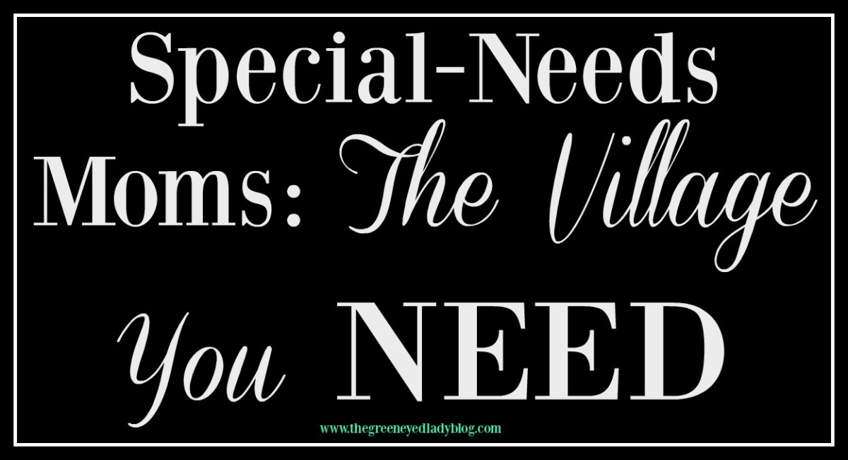 Special-Needs Moms: The Village You NEED