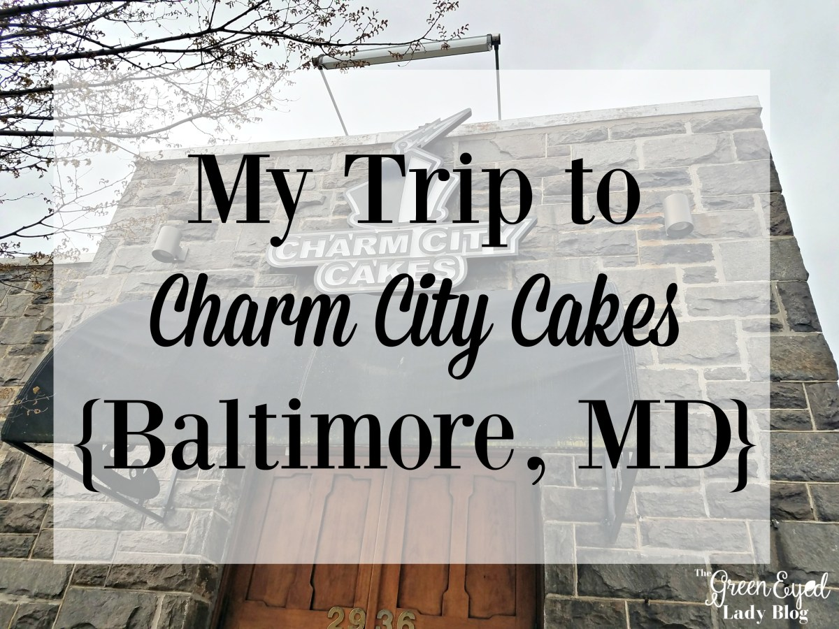 My Trip to Charm City Cakes {Baltimore, MD}