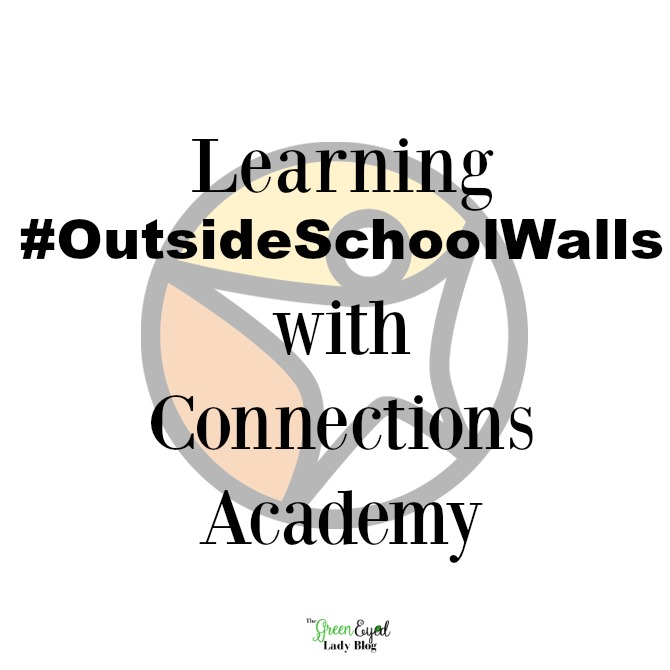 Learning #OutsideSchoolWalls with Connections Academy