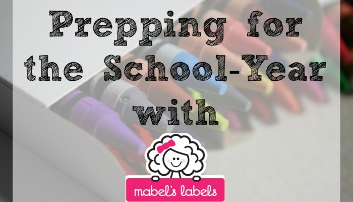 Prepping for the School-Year with Mabel's Labels