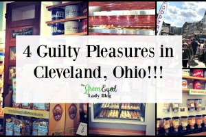 4 Guilty Pleasures in Cleveland, Ohio!!!