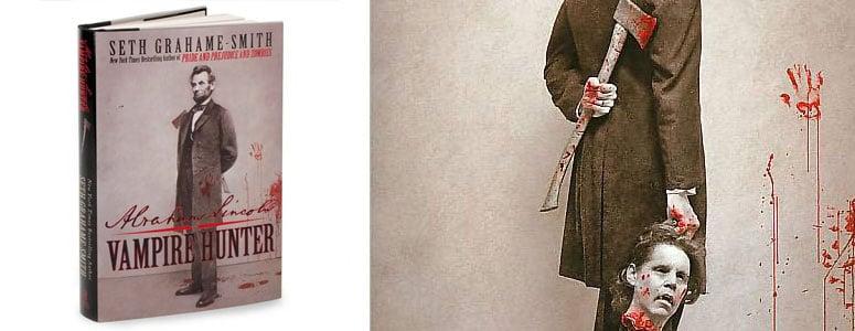 Abraham Lincoln Vampire Hunter by Seth GrahameSmith