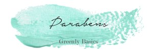 Greenly Basics: What's the deal with PARABENS?