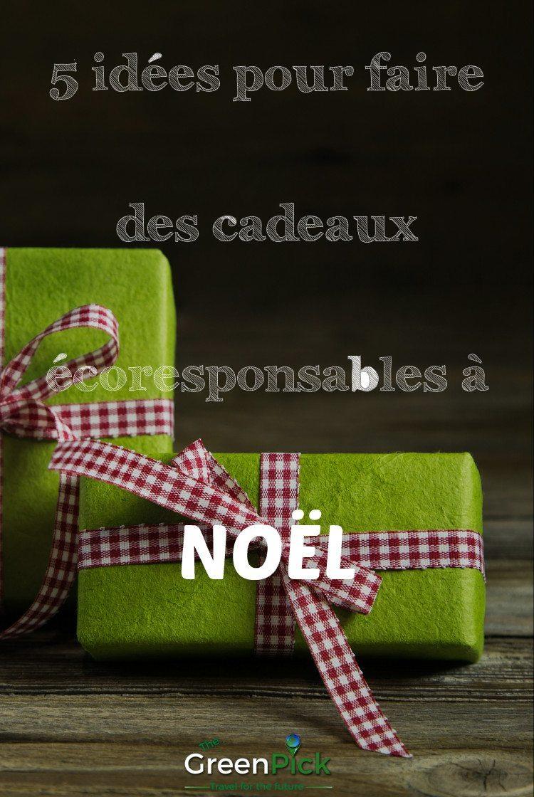 5 facons de celebrer noel de facon plus écolo cadeaux de Noel