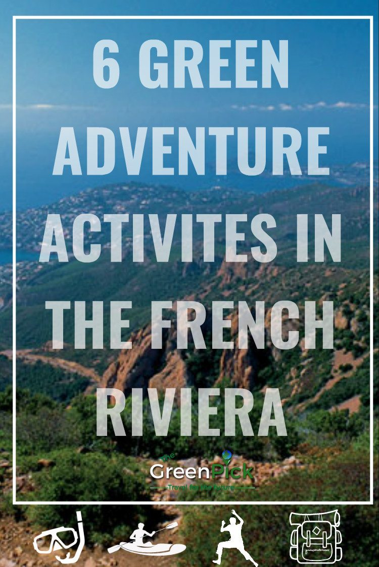 6 activities nice french riviera cote dazur outdoor activities adventure travel responsible travel
