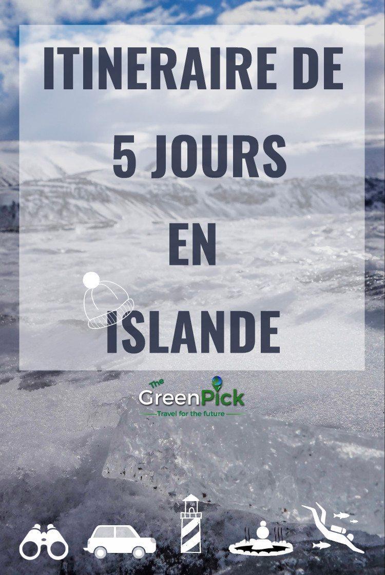 itineraire islande 5 jours que faire en islande