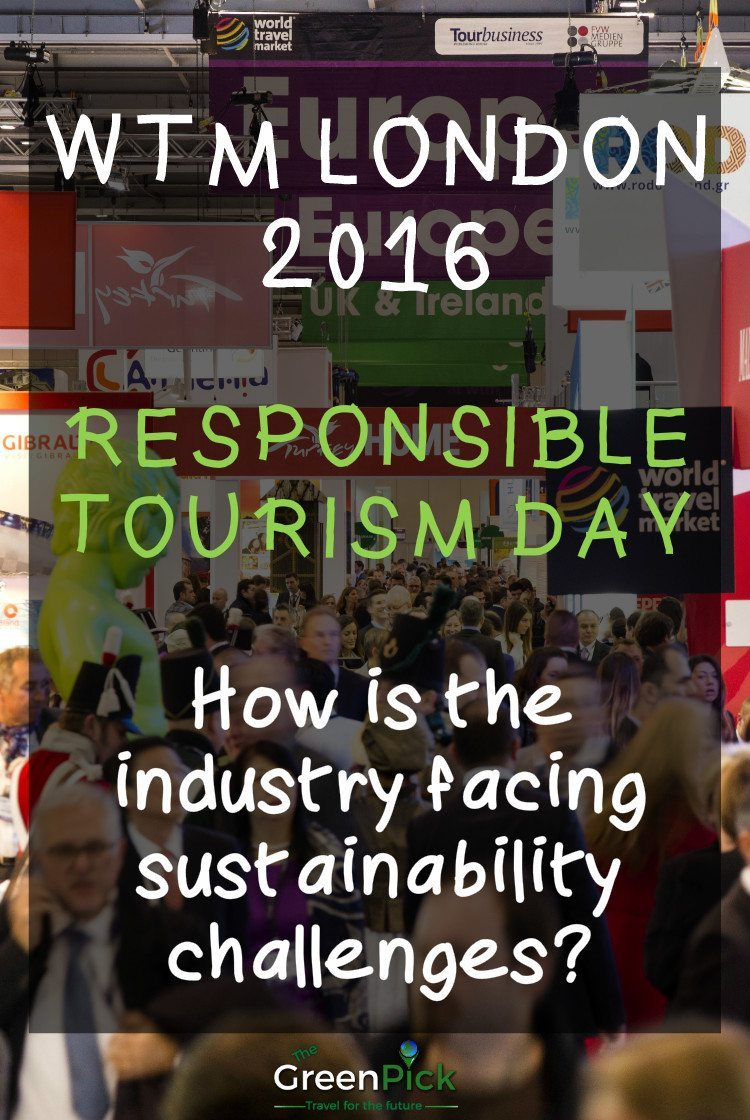 wtm london responsible tourism day 2016 world travel market
