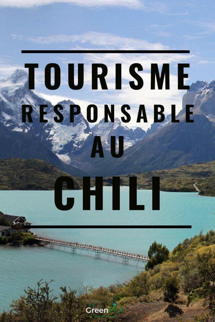 tourisme responsable chili ecotourisme voyage chili
