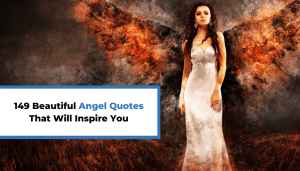 149 Beautiful Angel Quotes That Will Inspire You
