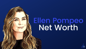 Ellen Pompeo Net Worth [2021]