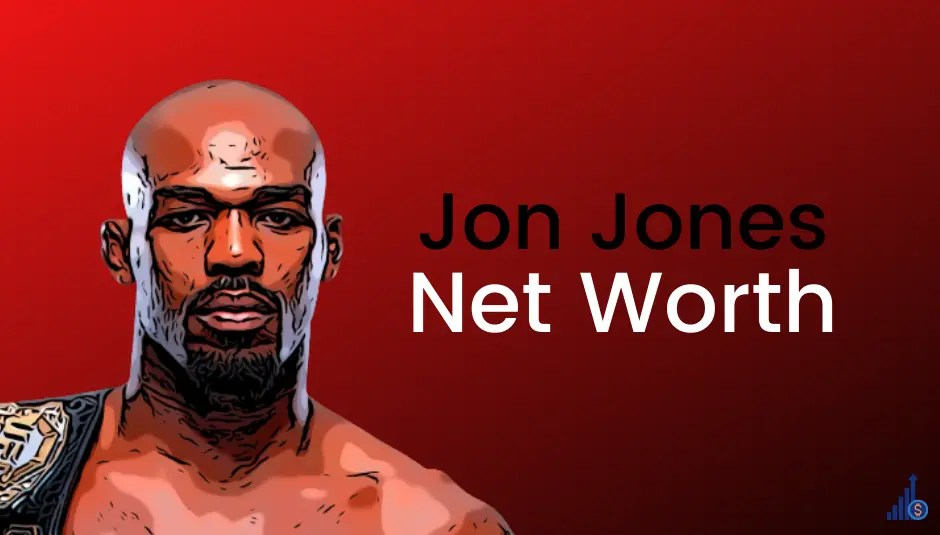 Jon Jones Net Worth [2021]