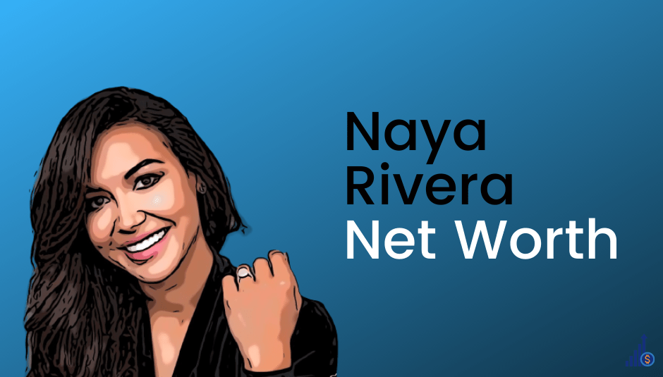 Naya Rivera Net Worth [Updated]