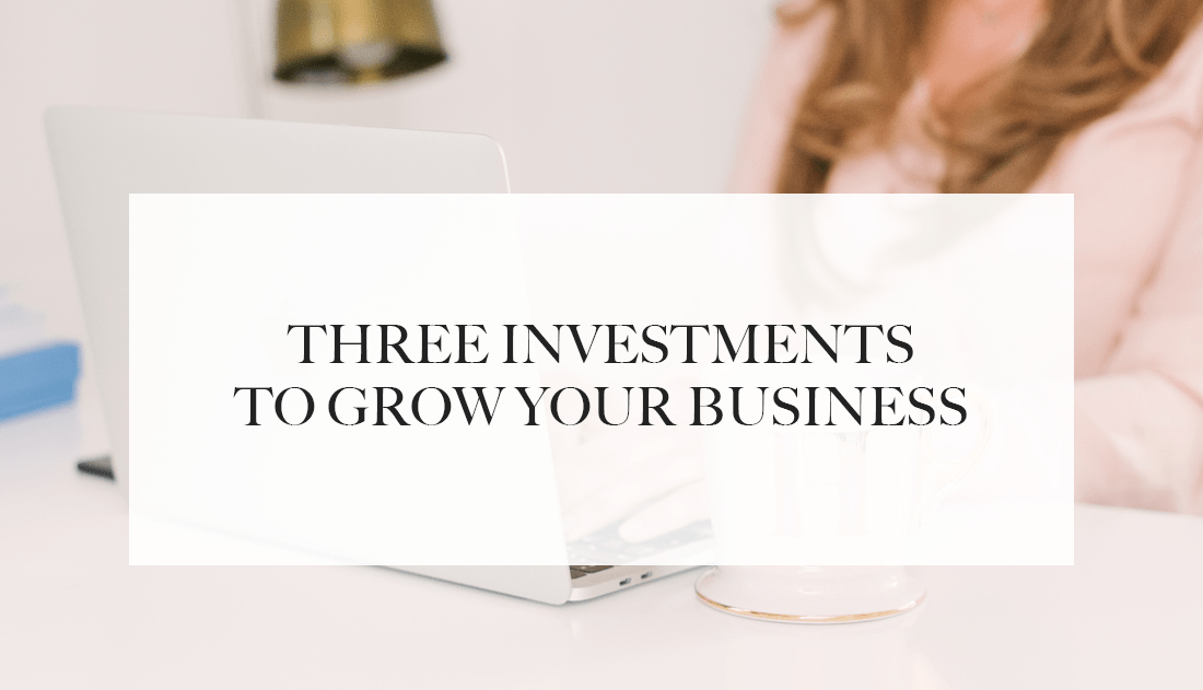 investments to grow your business