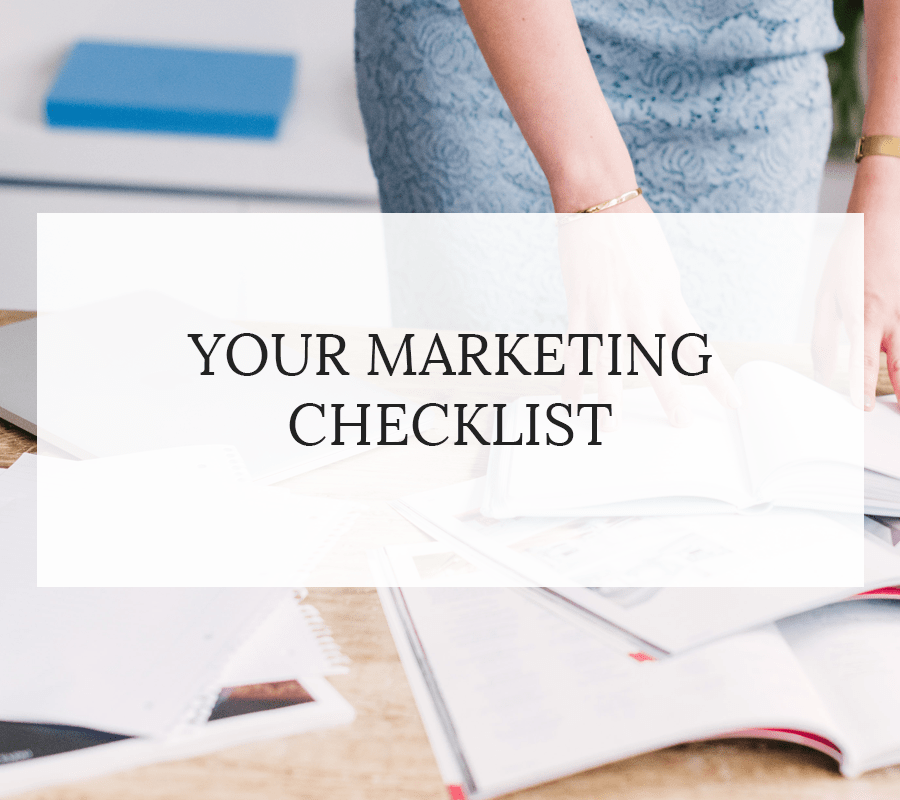 YOUR MARKETING CHECKLIST