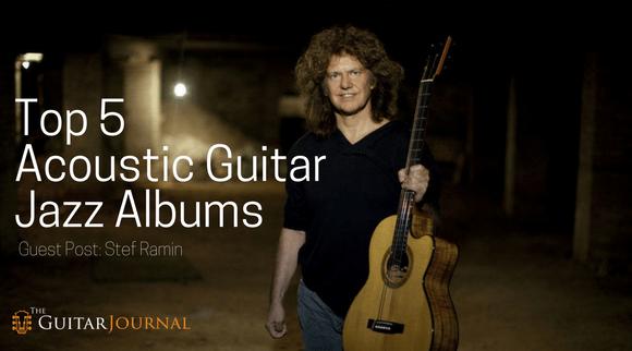 Top 5 Acoustic Guitar Jazz Albums