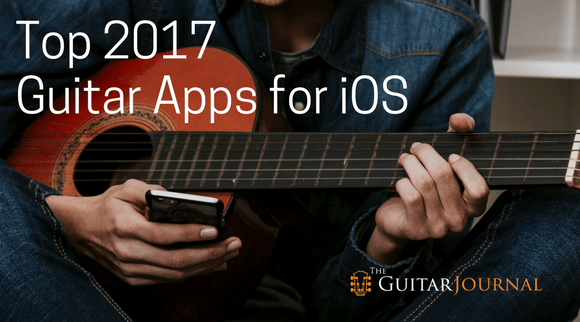 Top 2017 Guitar Apps for iOS