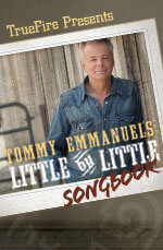 Tommy Emmanuel LIttle By Little Songbook