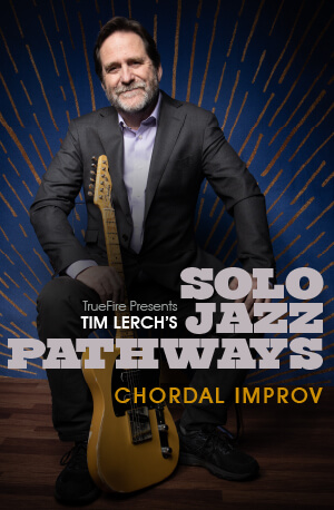 Solo Jazz Pathways course by Tim Lerch
