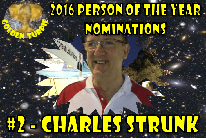 Charles Strunk - Gurgler Person of Year Nom #2