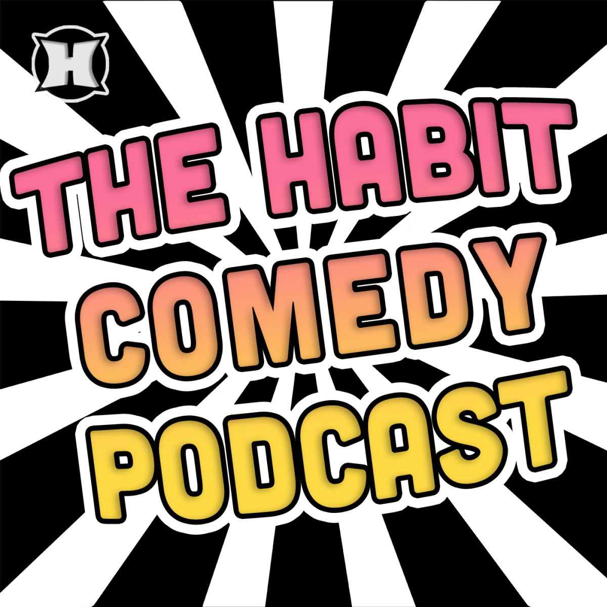 The Habit Comedy Podcast