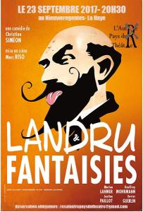 L'Autre Pays du Théâtre: LANDRU ET FANTAISIES @ Theater De Nieuweregentes