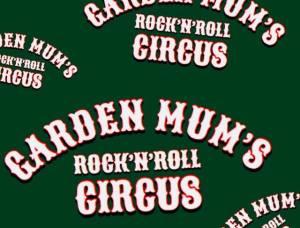 Garden Mum's Rock'N'Roll Circus 2018 at O'Caseys