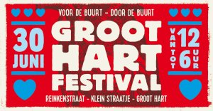 Groot Hart Festival on the Reinkenstraat @ Reinkenstraat, The Hague