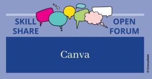 WBII Skill Share Open Forum ONLINE: Canva @ Online