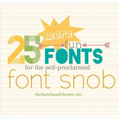 the font snob club : 25 more fun fonts!