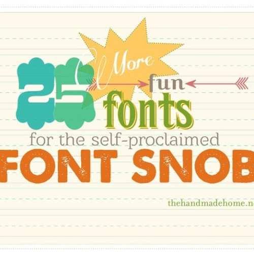 font snob club : 25 more fun fonts {January 2013}