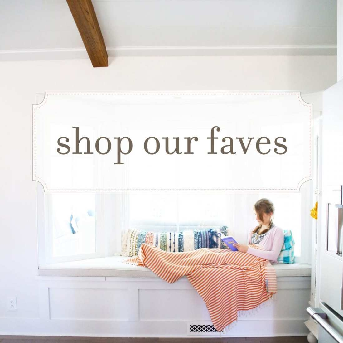 shop our favs