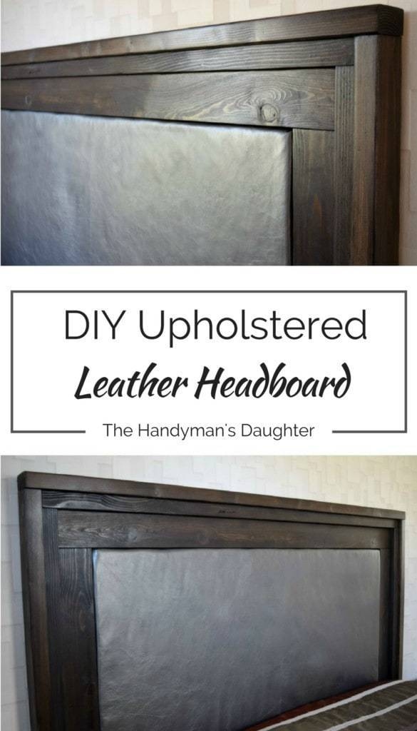diy upholstered leather headboard - the handyman's daughter
