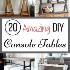 Sofa Tables For Living Room Decorating With Gray Walls 20 Amazing Diy Console The Handyman S Daughter Tired Of Looking At And Not Finding Right One Your Space