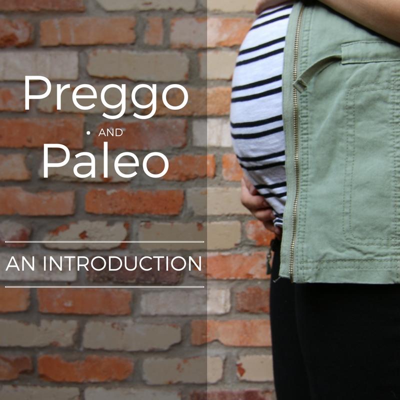 Preggo & Paleo Intro (1).jpg