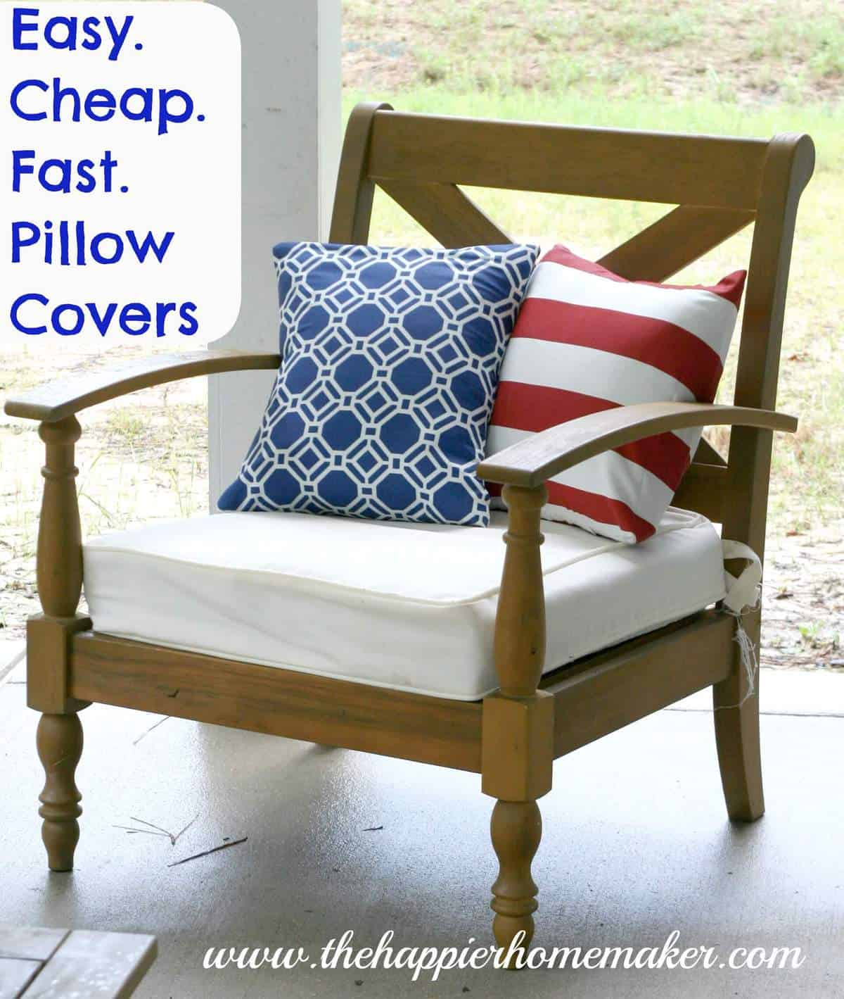 Easy Cheap Fast DIY Pillow Covers  The Happier Homemaker