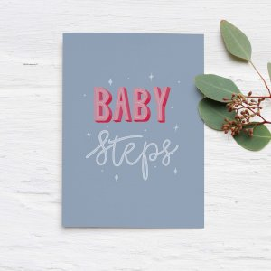 Baby Steps hand lettered quote - Light Blue