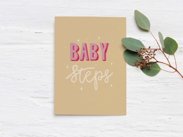 Baby Steps hand lettered quote - Yellow