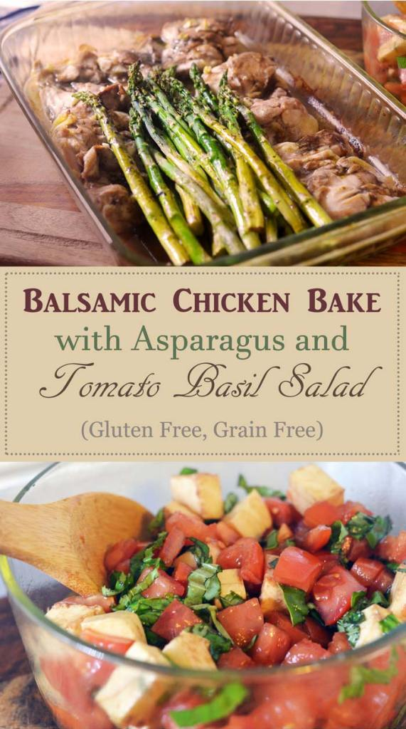 balsamic chicken bake with asparagus and tomato basil mozzarella salad gluten free grain free