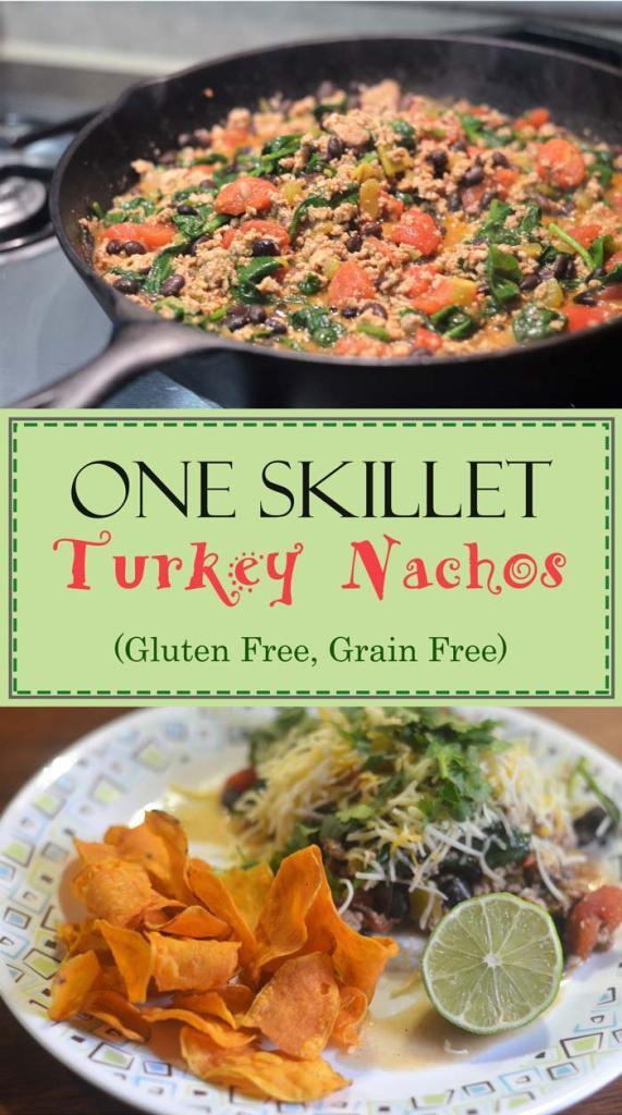 one skillet turkey nachos gluten free grain free sweet potatoes