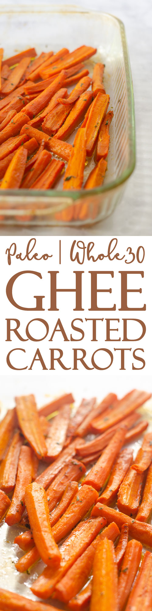 These delicious ghee roasted carrots are both healthy and delicious, a winning combination! Great for those following a paleo or bulletproof diet or on a round of Whole30. Perfect for any dinner ranging from a super-casual BBQ to a formal Thanksgiving dinner!