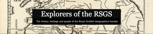 Explorers of the Royal Scottish Geographical Society