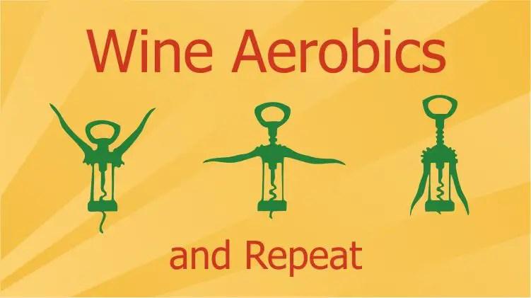 wine_aerobics