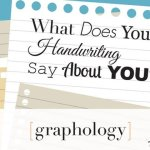 What Does Your Handwriting Say About You? (INFOGRAPHIC)