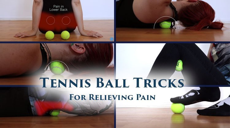 Tennis Ball Tricks for Relieving Pain in your Back Neck