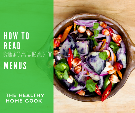 How to Read Restaurant Menus by The Healthy Home Cook