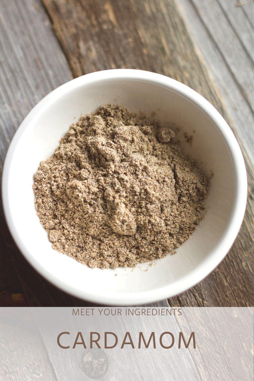Meet Your Ingredients: Cardamom
