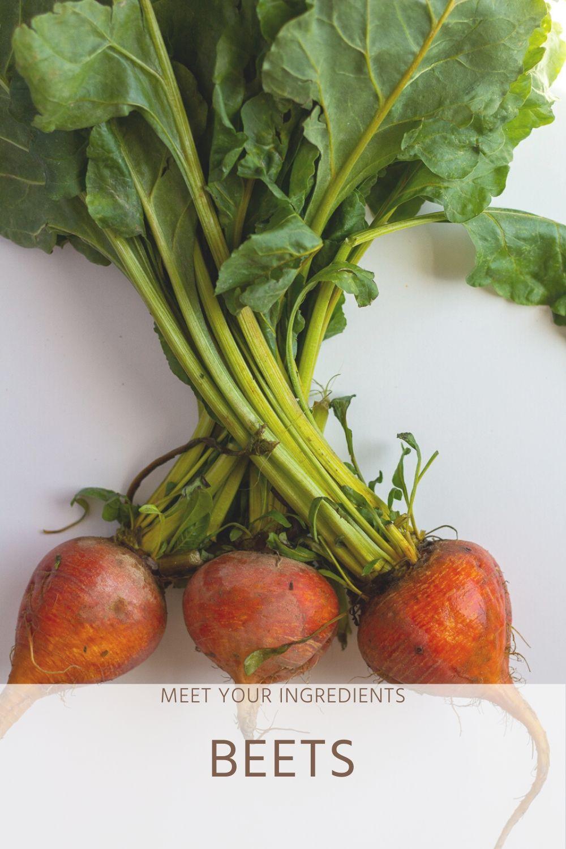 Meet Your Ingredients: Beets