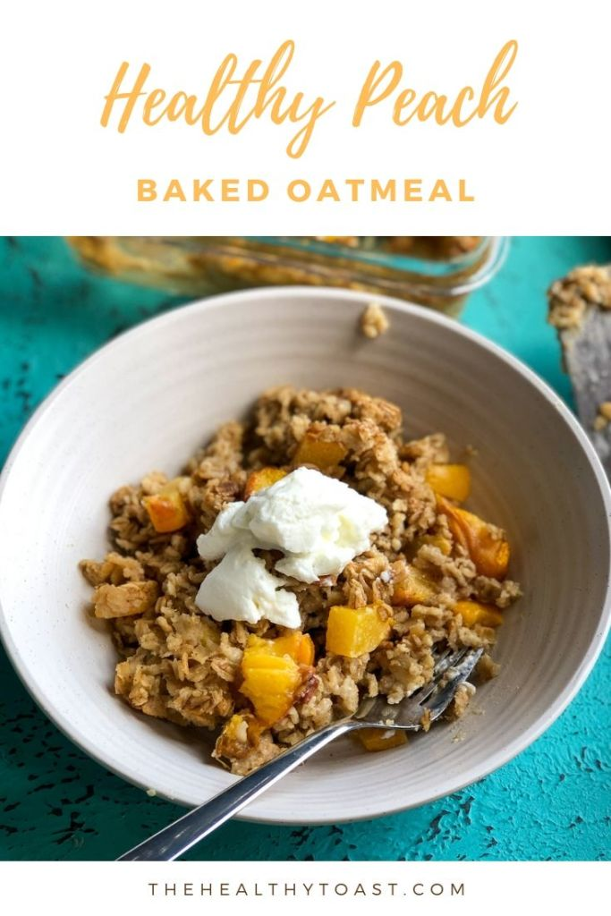 Healthy Peach Baked Oatmeal