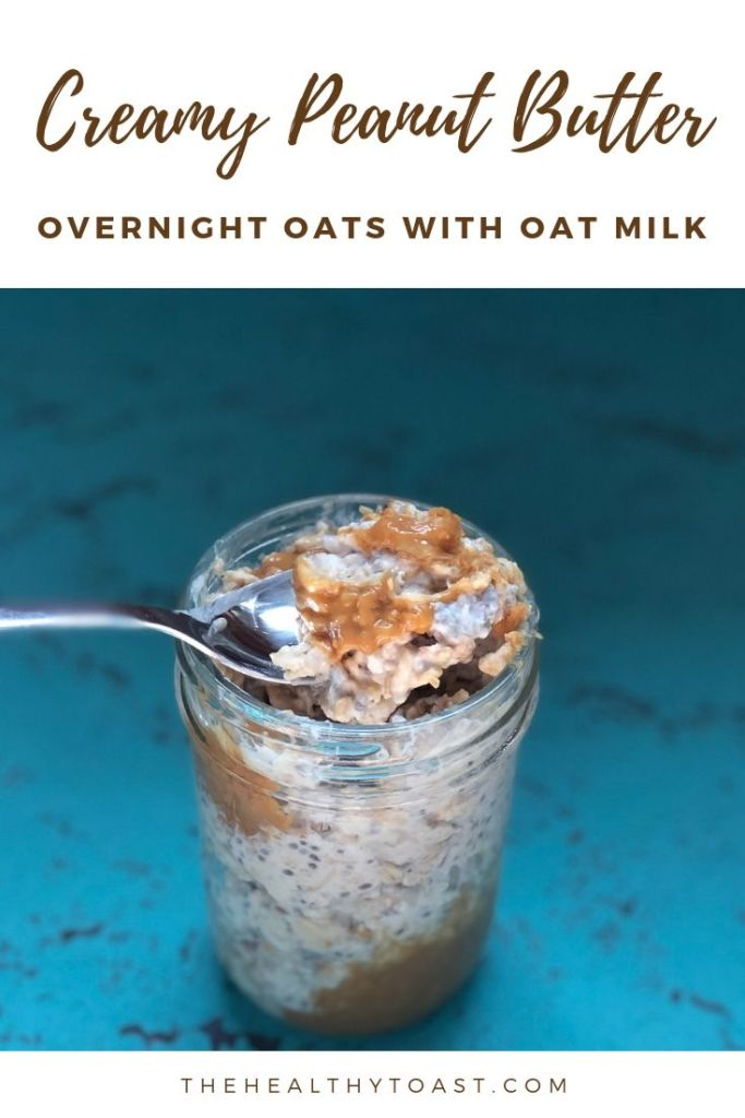 Creamy peanut butter overnight oats with oat milk pin image